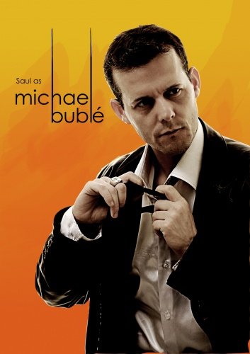 Saul As Michael Buble